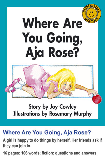 Where Are You Going, Aja Rose?
